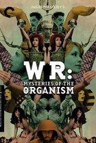 W.R. Misterije Organizma