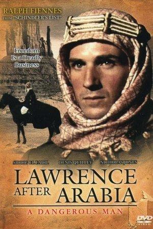 Dangerous Man: Lawrence After Arabia
