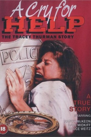 Cry For Help: The Tracey Thurman Story