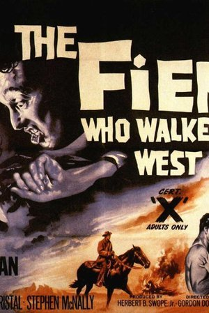 Fiend Who Walked the West