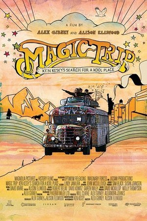 Magic Trip: Ken Kesey's Search for a Kool Place
