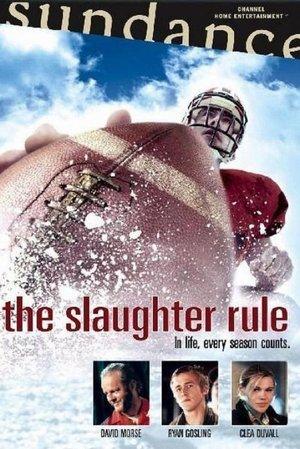 Slaughter Rule