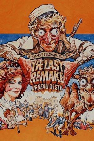 Last Remake of Beau Geste