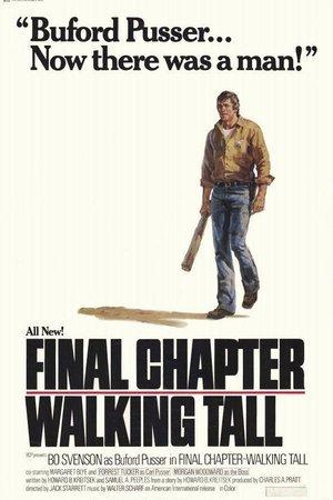 Final Chapter - Walking Tall