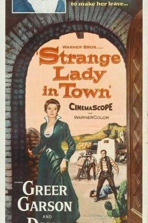 Strange Lady in Town