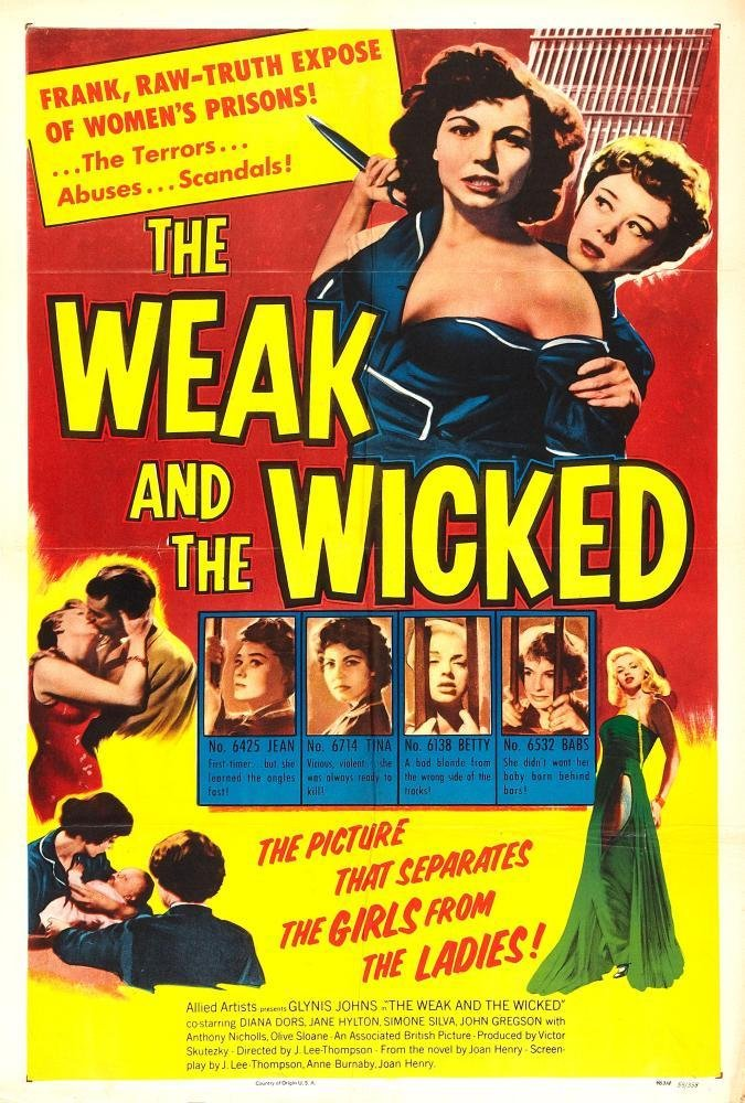 Weak and the Wicked