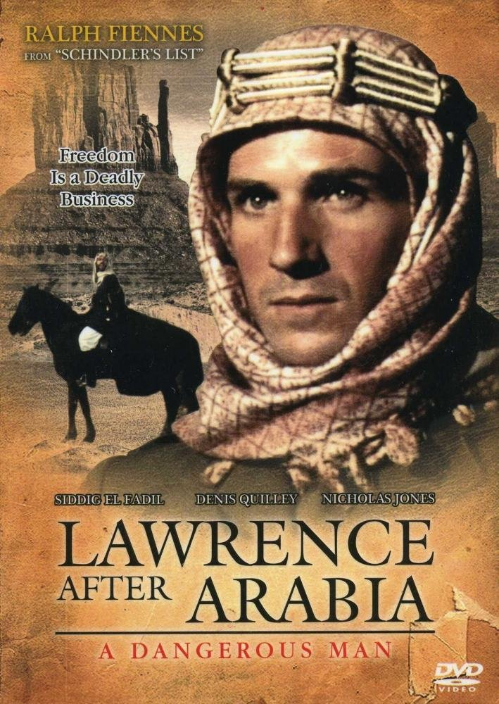 Dangerous Man: Lawrence After Arabia